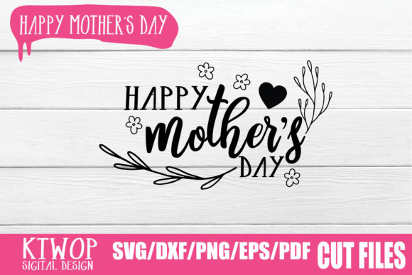 Print on Demand: Happy Mother's Day Graphic Crafts By KtwoP