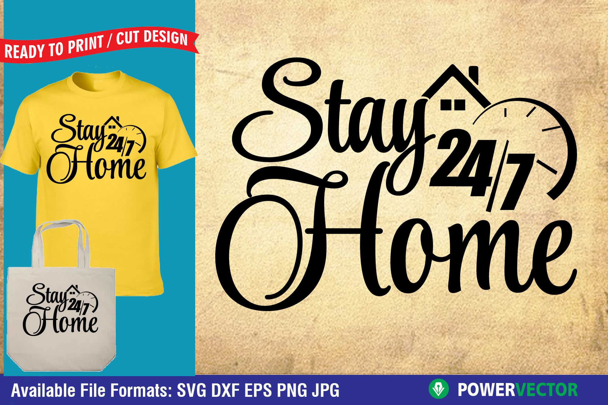 Download Free Stay Home 24 7 Svg Dxf Cut Files Grafico Por Powervector for Cricut Explore, Silhouette and other cutting machines.