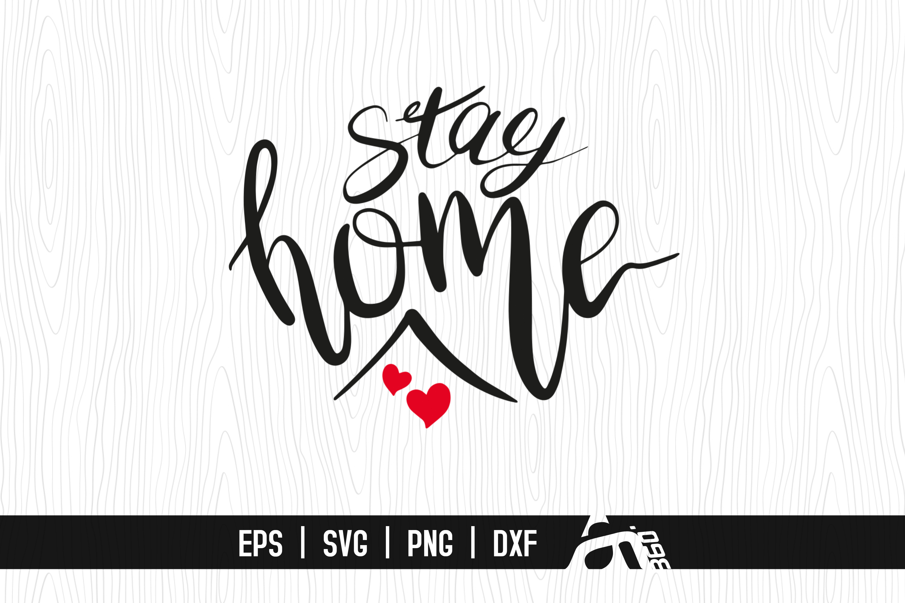 Download Free Stay Home Graphic By Aam360 Creative Fabrica for Cricut Explore, Silhouette and other cutting machines.