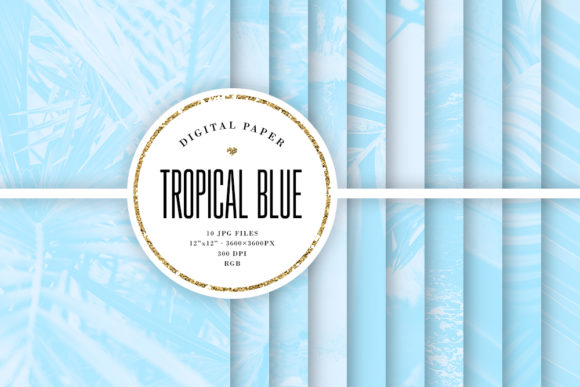 Download Free Tropical Digital Paper Blue Backgrounds Graphic By Sabina Leja for Cricut Explore, Silhouette and other cutting machines.