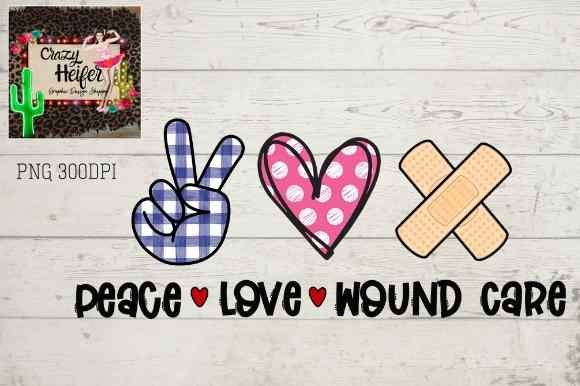Print on Demand: Wound Care Peace Heart Love Dye Sublimation Graphic Illustrations By Crazy Heifer Design Shoppe