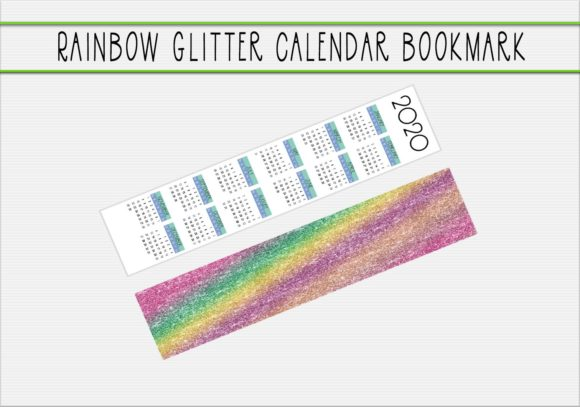 Download Free Glitter Rainbow Calendar Bookmark V1 Graphic By Capeairforce for Cricut Explore, Silhouette and other cutting machines.