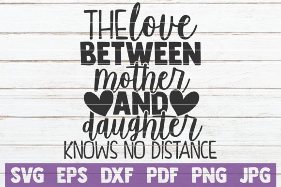 Download Free The Love Between Mother And Daughter Grafico Por for Cricut Explore, Silhouette and other cutting machines.