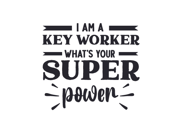 Download Free I Am A Key Worker What S Your Super Power Svg Cut File By for Cricut Explore, Silhouette and other cutting machines.