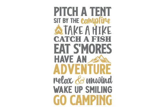 Pitch a Tent - Sit by the Campfire - Take a Hike - Catch a Fish - Eat S'mores - Have an Adventure - Relax & Unwind - Wake Up Smiling - Go Camping Acampada Archivo de Corte Craft Por Creative Fabrica Crafts