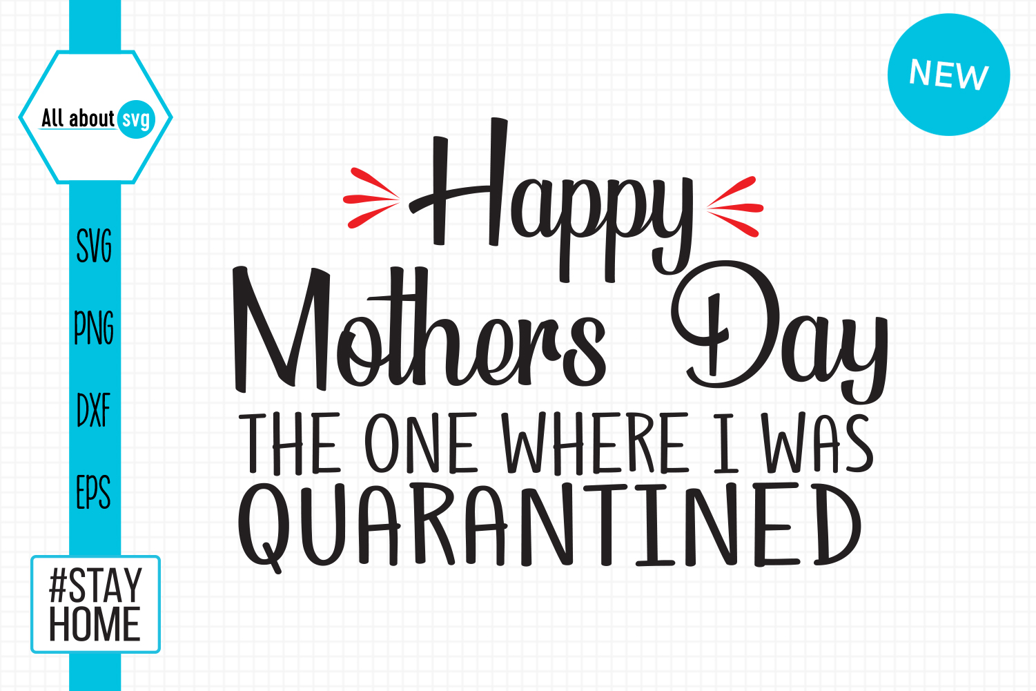 Download Free Happy Mothers Day Quarantined Graphic By All About Svg for Cricut Explore, Silhouette and other cutting machines.