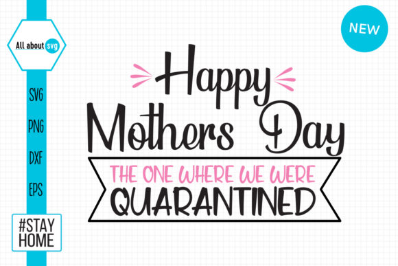 Download Happy Quarantined Mothers Day