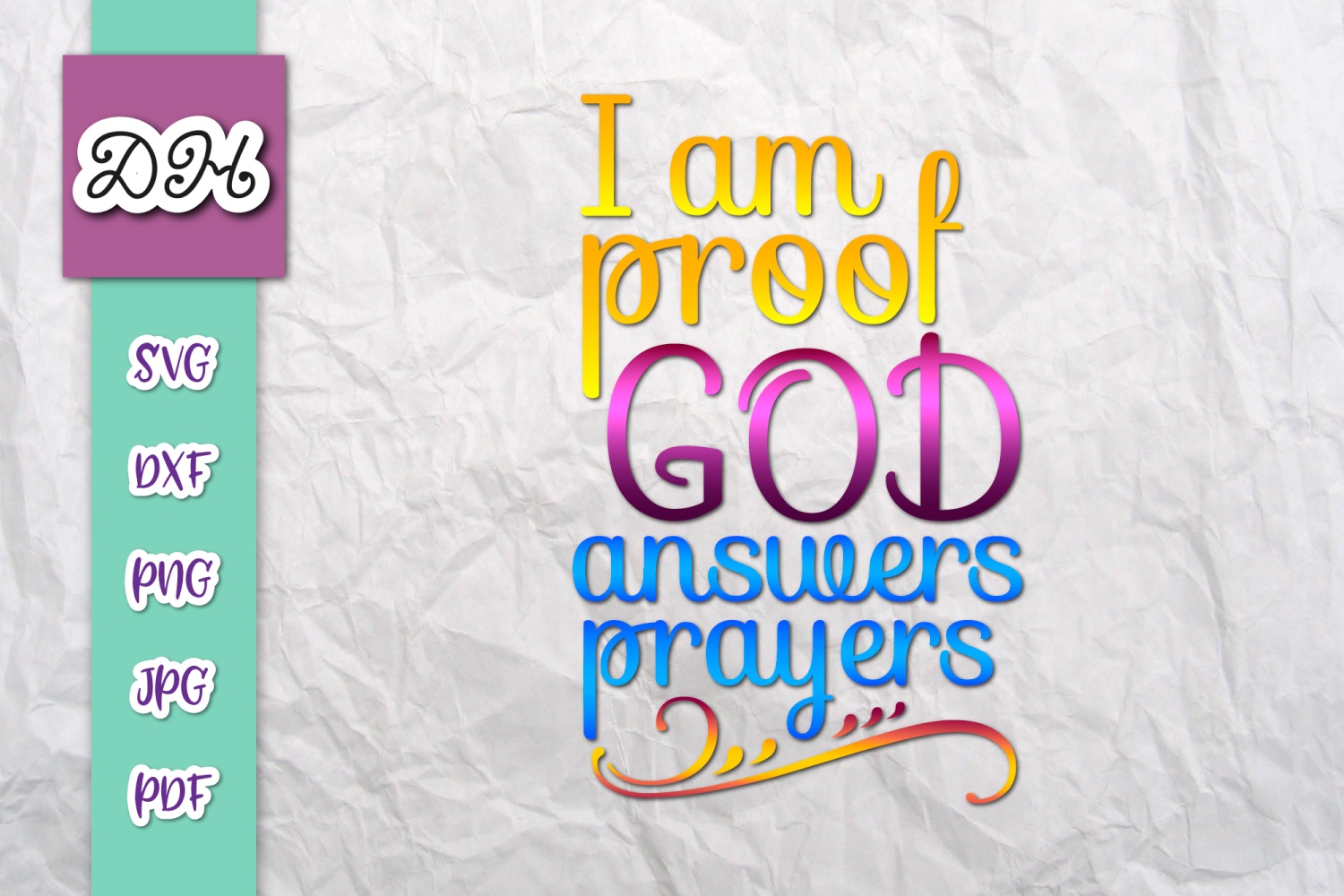 Download Free I Am Proof God Answers Prayers Print Cut Graphic By Digitals By for Cricut Explore, Silhouette and other cutting machines.