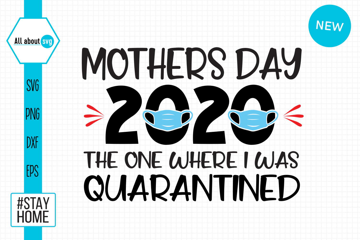 Download Free Mothers Day 2020 Quarantined Graphic By All About Svg Creative for Cricut Explore, Silhouette and other cutting machines.