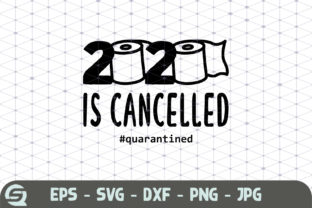 Download Free 2020 Is Cancelled Toilet Paper 2020 Graphic By Crafty Files for Cricut Explore, Silhouette and other cutting machines.
