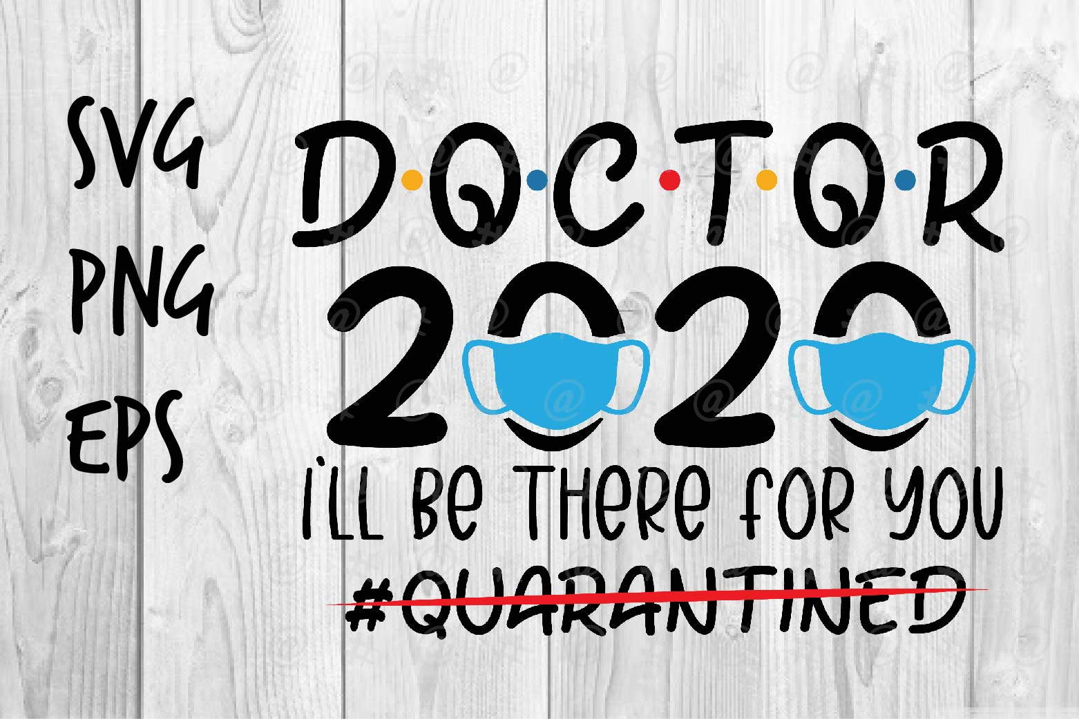 Download Free Doctors 2020 Graphic By Spoonyprint Creative Fabrica for Cricut Explore, Silhouette and other cutting machines.