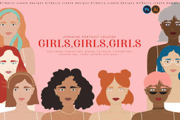 Girls,Girls,Girls Portrait Creator Graphic Illustrations By BilberryCreate