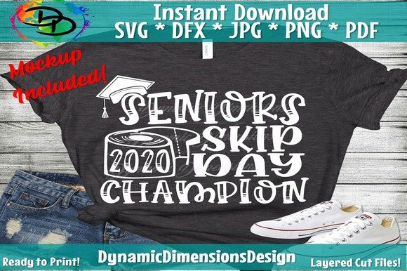 Download Free Graduation Skip Day Champions Graphic By Dynamicdimensions for Cricut Explore, Silhouette and other cutting machines.
