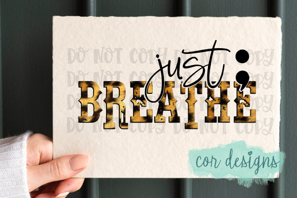 Print on Demand: Just Breathe Graphic Crafts By designscor