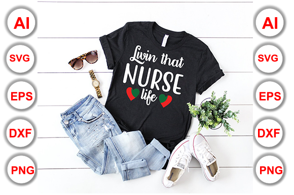 Download Free Livin That Nurse Life Graphic By Graphics Cafe Creative Fabrica for Cricut Explore, Silhouette and other cutting machines.