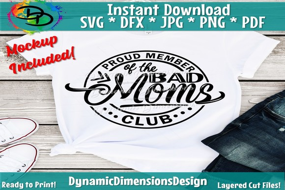 Mom Proud Member of the Bad Moms SVG, PNG, EPS & DXF by Free SVG File