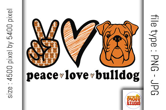 Download Free Peace Love Bulldog Design Graphic By Craftstudio Creative for Cricut Explore, Silhouette and other cutting machines.