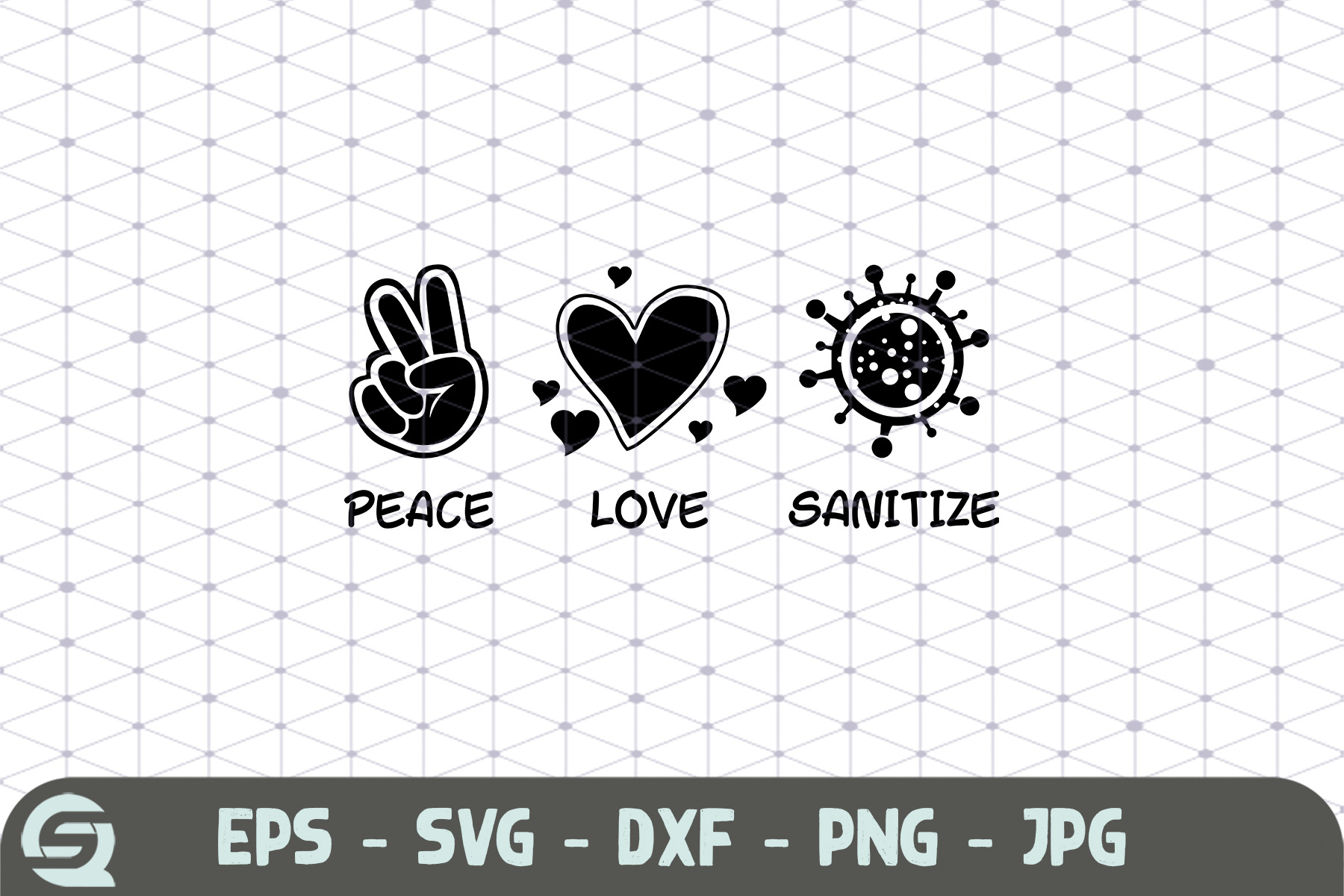 Download Free Peace Love Sanitize Coronavirus Graphic By Crafty Files for Cricut Explore, Silhouette and other cutting machines.