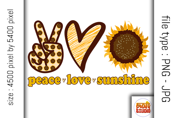 Download Free Peace Love Sunshine Design Graphic By Craftstudio Creative for Cricut Explore, Silhouette and other cutting machines.
