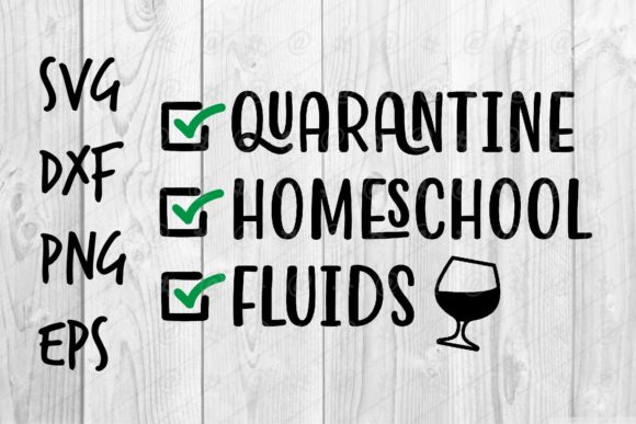 Download Free Quarantine Homeschool Fluids Graphic By Spoonyprint Creative for Cricut Explore, Silhouette and other cutting machines.