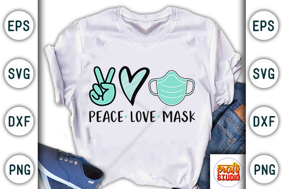Print on Demand: Quarantine, Mask Design,peace, Love Graphic Print Templates By CraftStudio