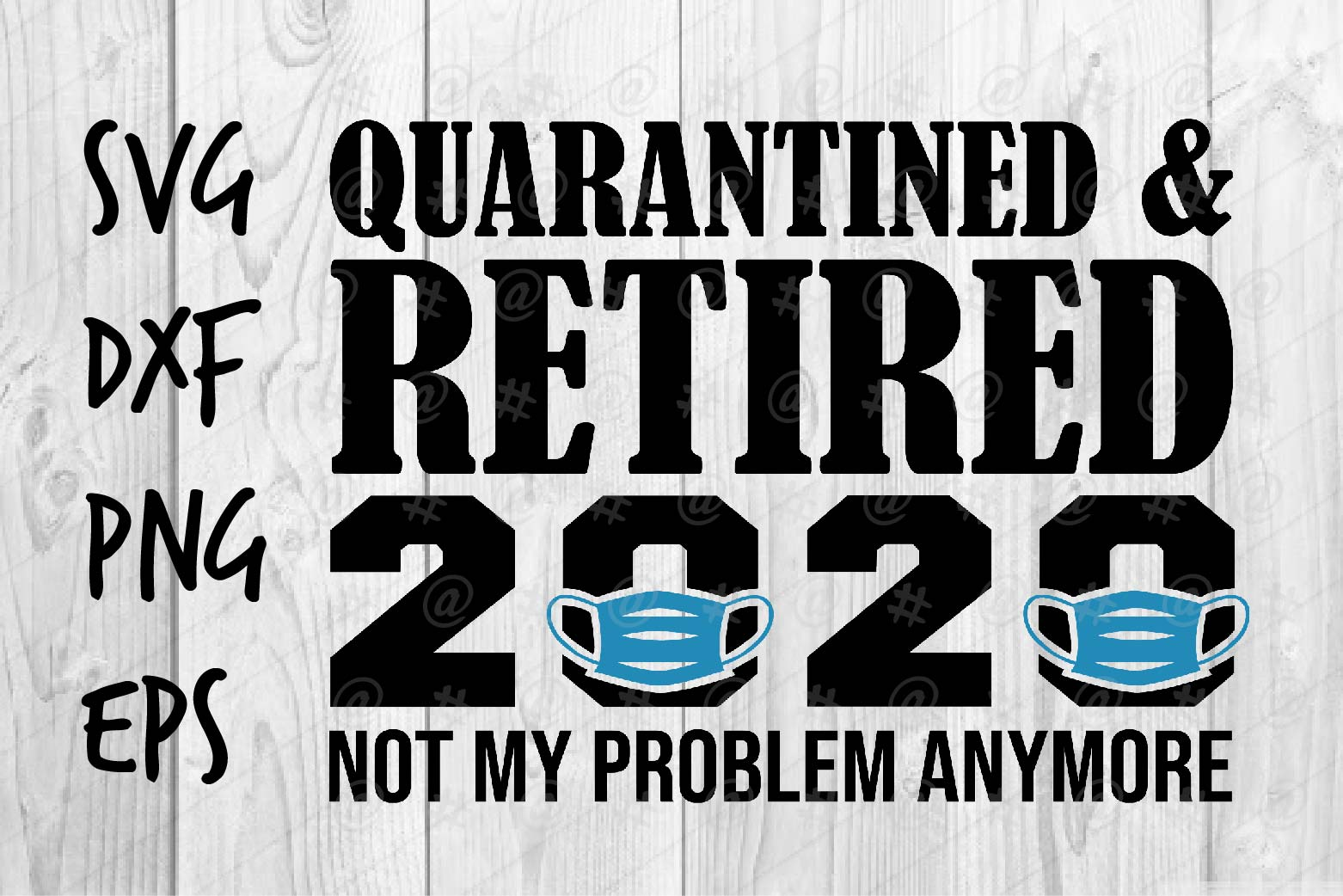 Quarantined Retired 2020 Graphic By Spoonyprint Creative Fabrica