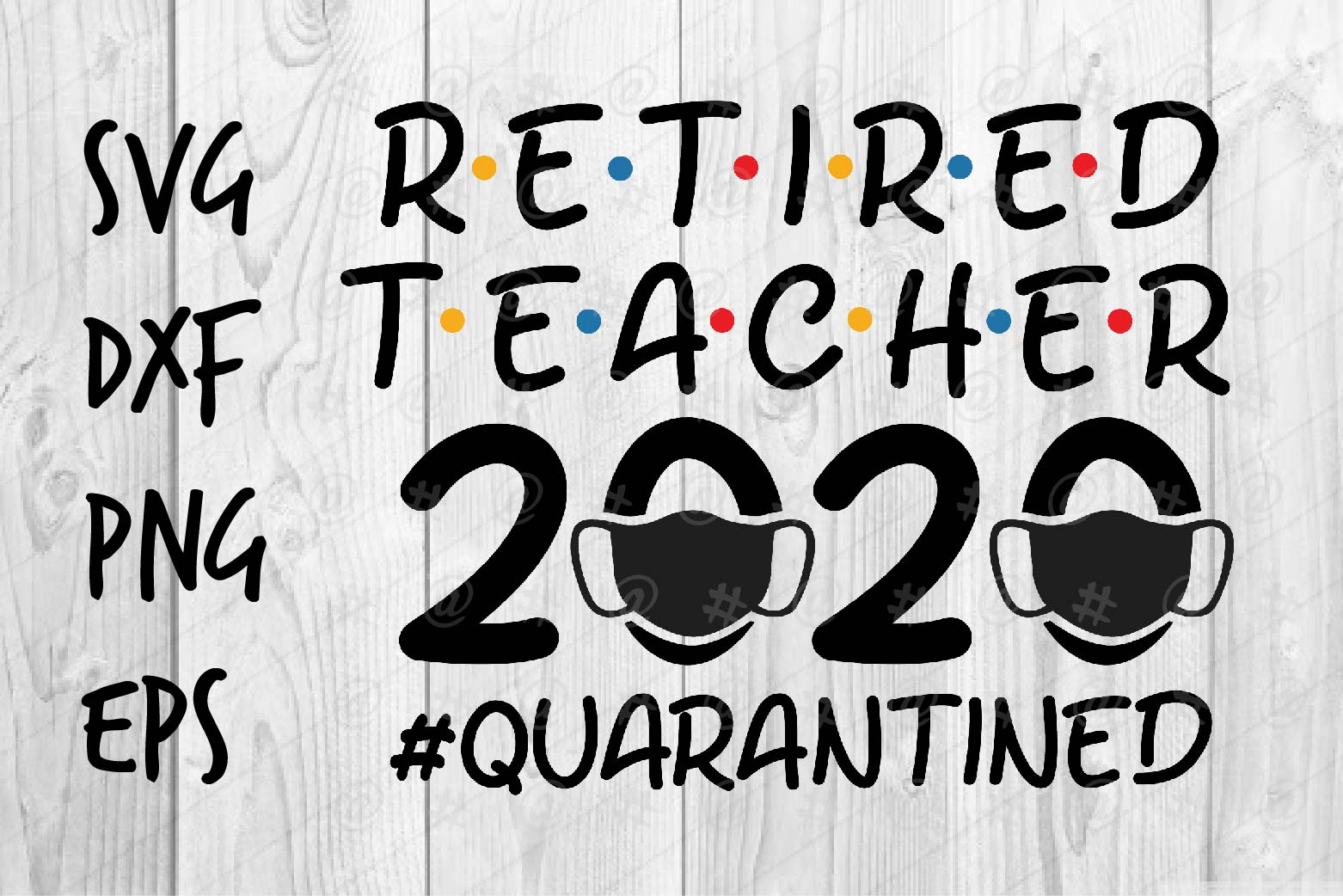 Download Free Retired Teacher 2020 Graphic By Spoonyprint Creative Fabrica SVG Cut Files