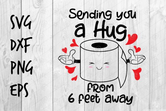 Download Sendding You a Hug from 6 Feet...