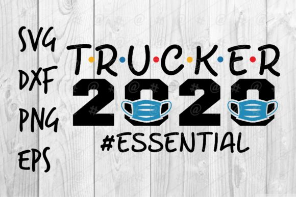 Download Free Trucker 2020 Essential Graphic By Spoonyprint Creative Fabrica for Cricut Explore, Silhouette and other cutting machines.