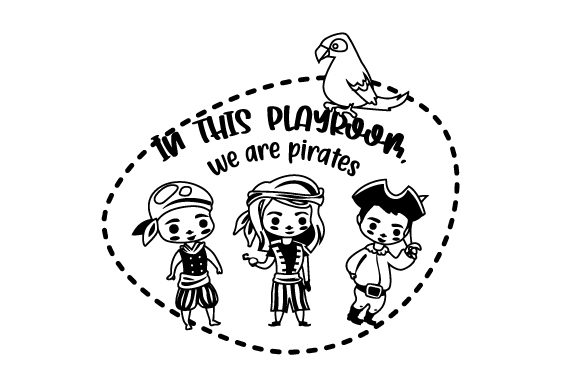 Download Free In This Playroom We Are Pirates Svg Cut File By Creative for Cricut Explore, Silhouette and other cutting machines.