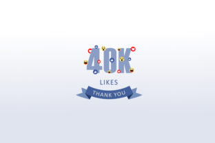 Download Free 40k Likes Thank You Grafik Von Shawlin Creative Fabrica for Cricut Explore, Silhouette and other cutting machines.