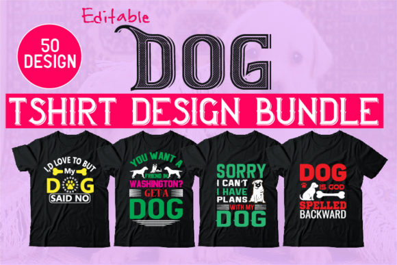 Print on Demand: 50 Editable Dog Tshirt Design Bundle Graphic Illustrations By Design_store