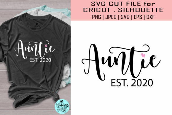 Download Free Auntie Est 2020 Aunt Graphic By Midmagart Creative Fabrica for Cricut Explore, Silhouette and other cutting machines.