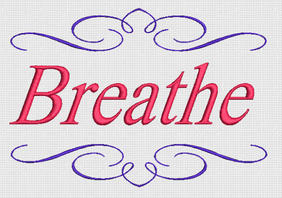Breathe Awareness & Inspiration Embroidery Design By Alpine Mastiff Designs