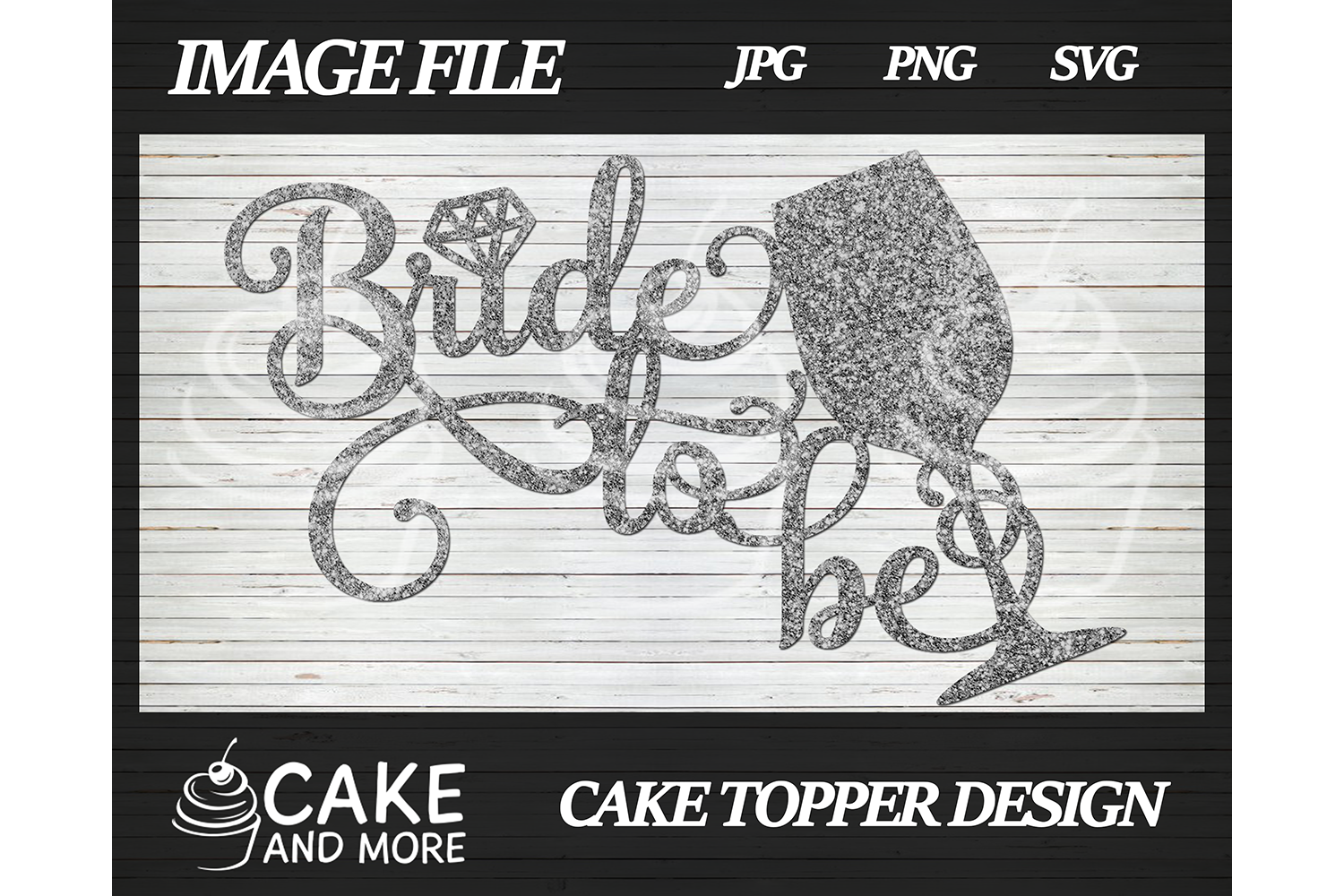 Bride to Be Cake Topper SVG File
