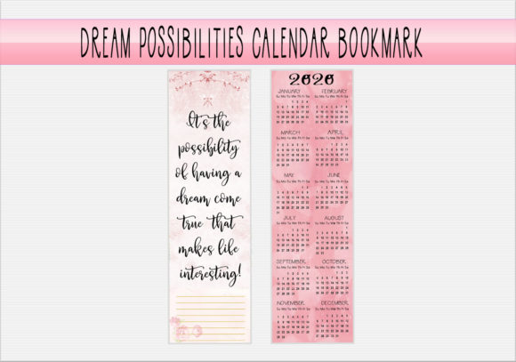 Download Free Dream Possibilities Calendar Bookmark Graphic By Capeairforce for Cricut Explore, Silhouette and other cutting machines.