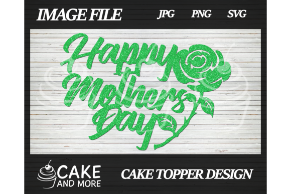 Download Happy Mother's Day Cake Topper