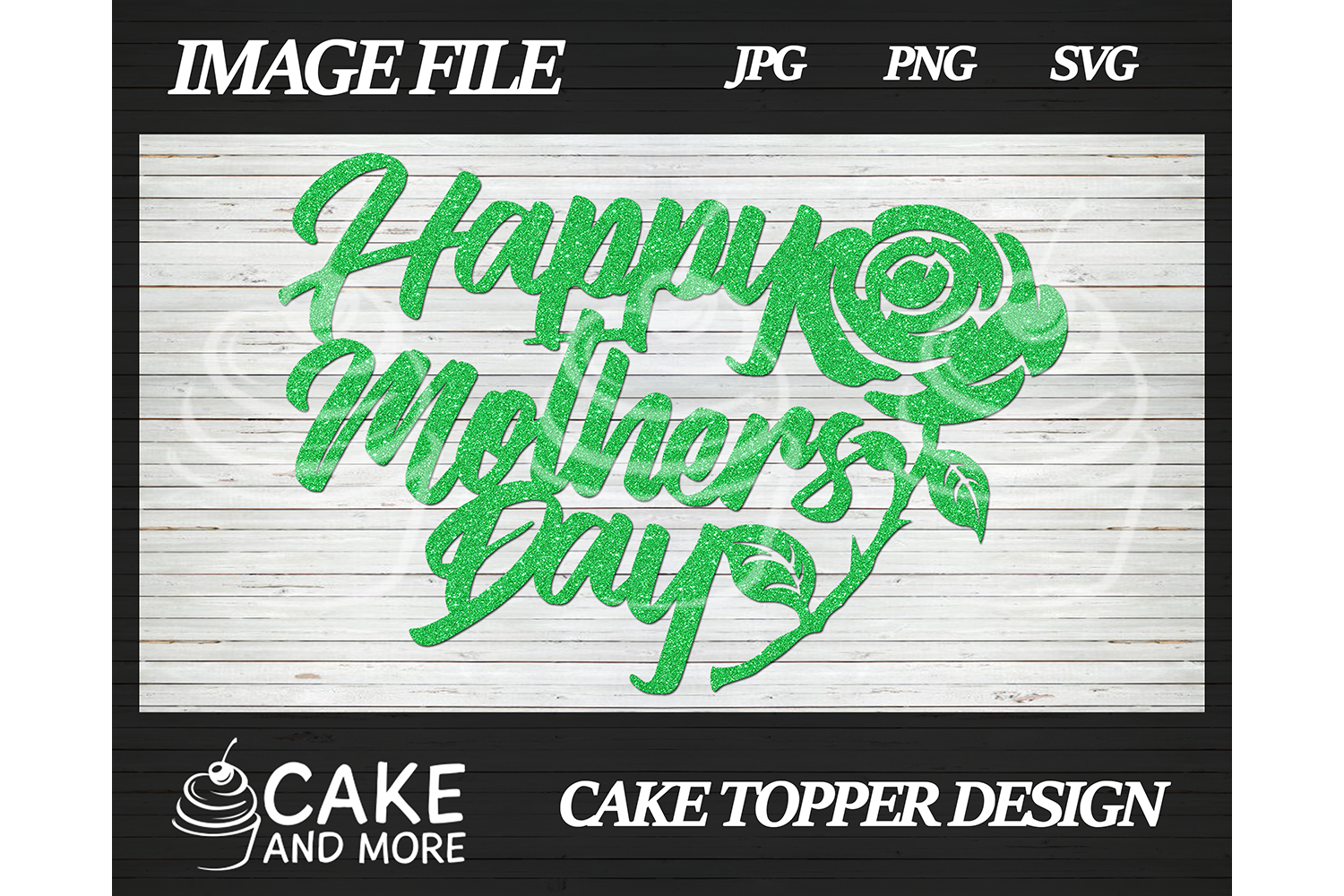 Download Free Happy Mother S Day Cake Topper Grafico Por Lookitzcake for Cricut Explore, Silhouette and other cutting machines.