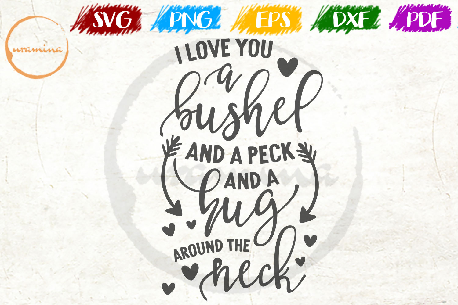 Download Free I Love You A Bushel Graphic By Uramina Creative Fabrica for Cricut Explore, Silhouette and other cutting machines.