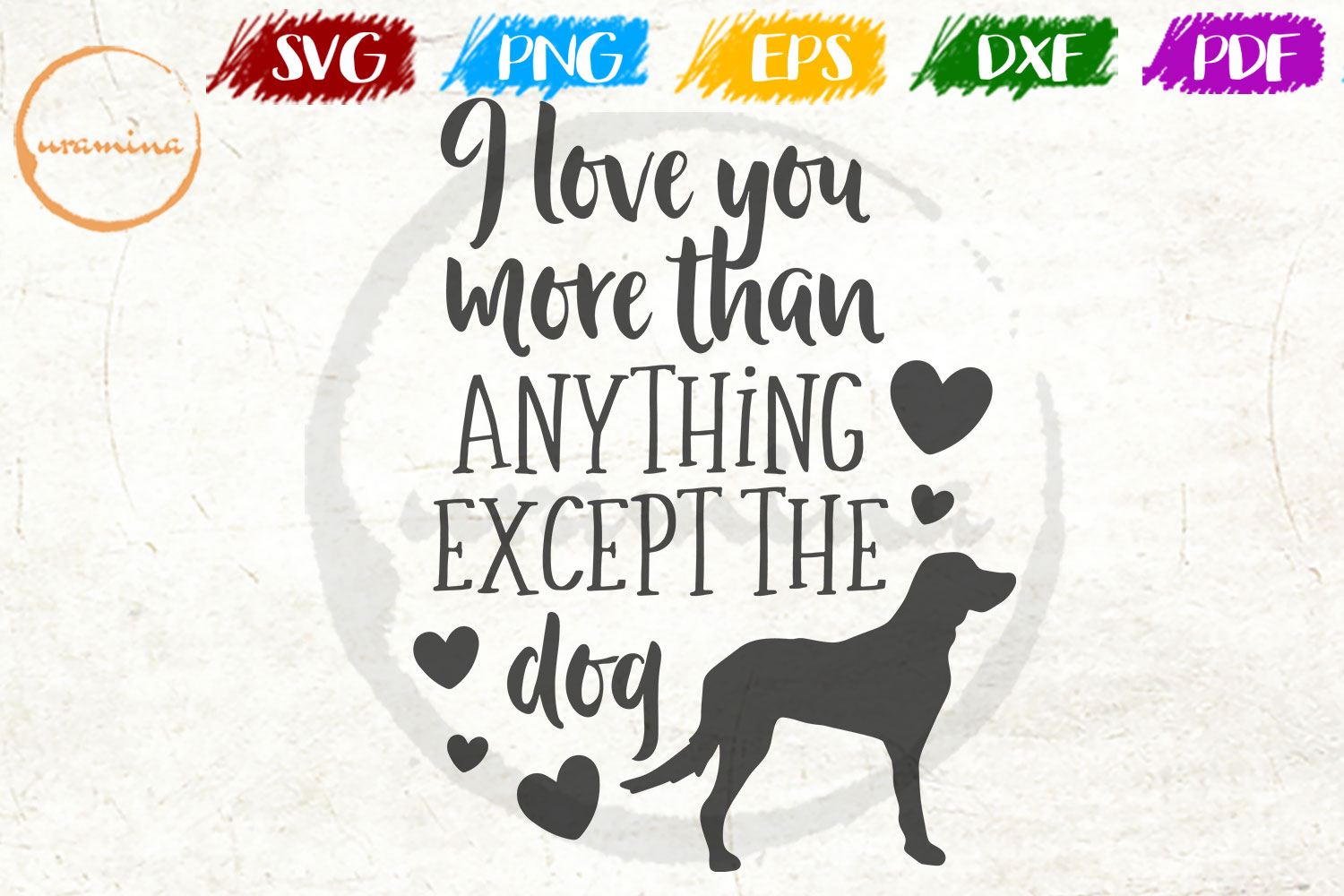 Download Free I Love You More Than Anything Graphic By Uramina Creative Fabrica for Cricut Explore, Silhouette and other cutting machines.