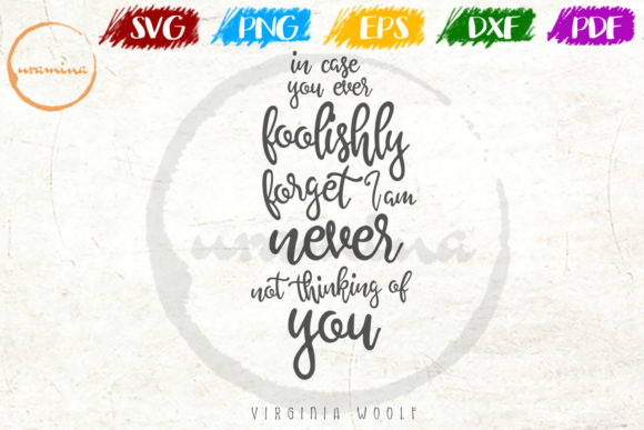 Download Free In Case You Ever Foolishly Forget Graphic By Uramina Creative SVG Cut Files