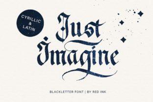 Print on Demand: Just Imagine Blackletter Font By Red Ink