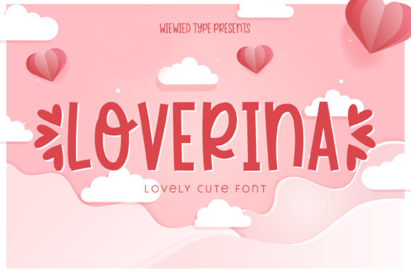 Download Free Loverina Font By Mokatype Creative Fabrica for Cricut Explore, Silhouette and other cutting machines.