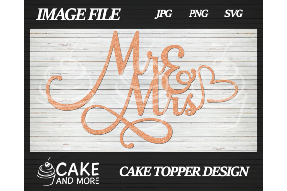 Download Free Mr Mrs Wedding Cake Topper Graphic By Lookitzcake Creative for Cricut Explore, Silhouette and other cutting machines.