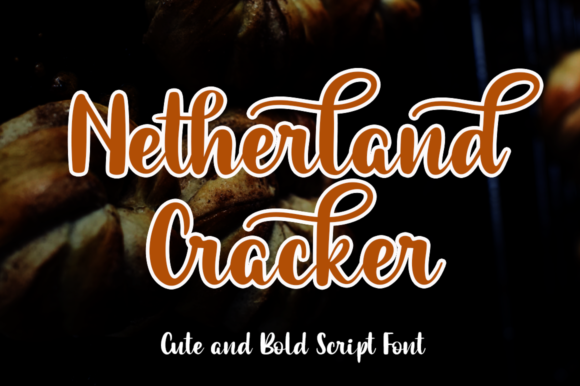 Print on Demand: Netherland Cracker Script & Handwritten Font By Haksen
