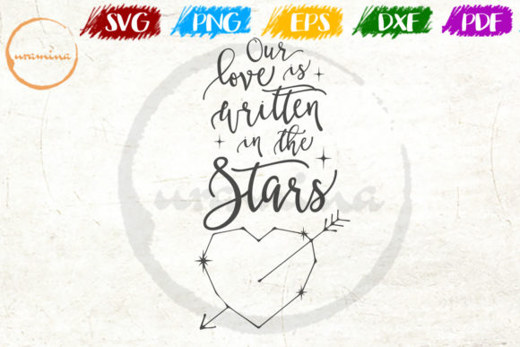 Download Free Our Love Is Written In The Stars Graphic By Uramina Creative for Cricut Explore, Silhouette and other cutting machines.