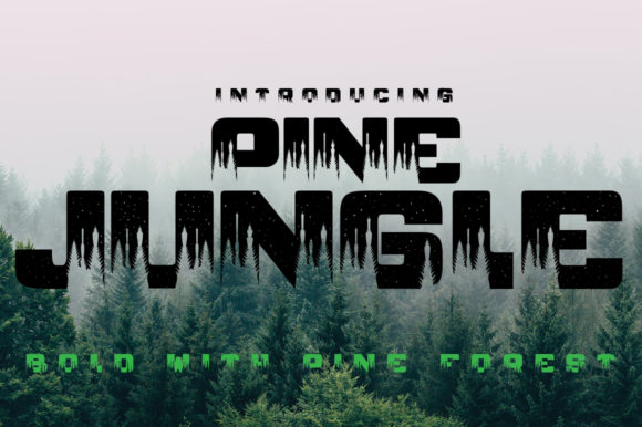 Print on Demand: Pine Jungle Display Font By jehansyah251