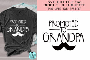 Download Free Promoted To Grandpa Grandpa Graphic By Midmagart Creative Fabrica for Cricut Explore, Silhouette and other cutting machines.