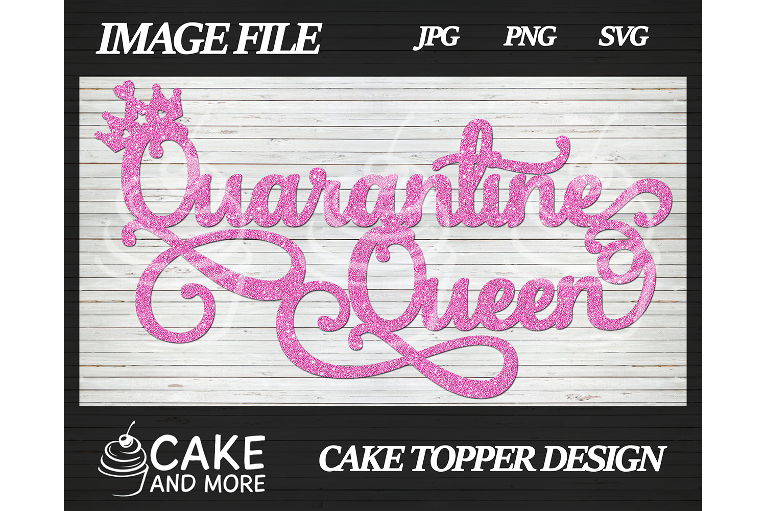 Download Free Quarantine Queen Birthday Cake Topper Graphic By Lookitzcake for Cricut Explore, Silhouette and other cutting machines.