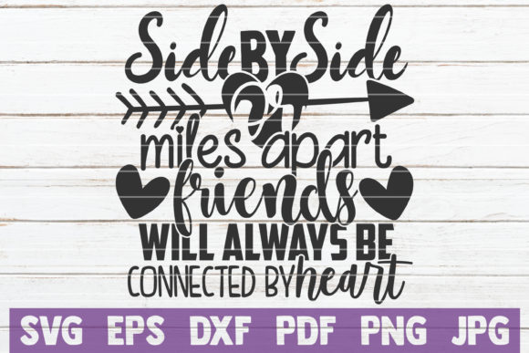Download Free Side By Side Or Miles Apart Friends Graphic By Mintymarshmallows for Cricut Explore, Silhouette and other cutting machines.